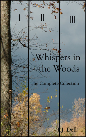 Whispers in the Woods: The Complete Collection
