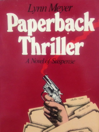 Paperback Thriller by Lynn Meyer