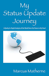 My Status Update Journey by Marcus Matherne