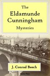 The Eldamunde Cunningham Mysteries by J. Conrad Beech