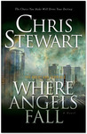 Where Angels Fall (The Great and Terrible, Vol. 2) by Chris Stewart