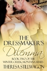 The Dressmaker's Dilemma (Winter Creek, Montana Series, #2)