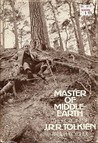 Master of Middle-Earth by Paul H. Kocher
