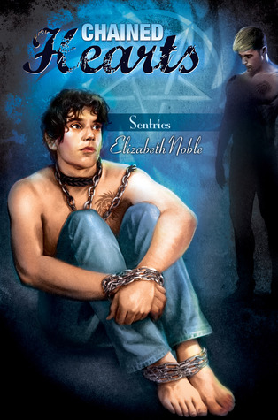 Chained Hearts (Sentries #3)