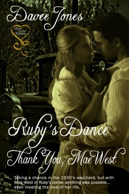 Ruby's Dance - Thank You, Mae West by Davee Jones