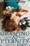 Grasping at Eternity (Kindrily, #1)