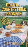 Death of a Country Fried Redneck (A Hayley Powell Food and Cocktails Mystery, #2)