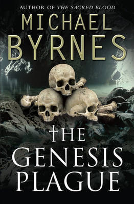 The Genesis Plague by Michael Byrnes