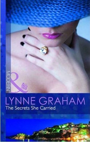 The Secrets She Carried by Lynne Graham