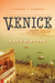 Venice: A New His...