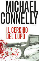 Il cerchio del lupo by Michael Connelly