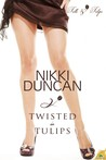 Twisted in Tulips (Tulle and Tulips, #2)