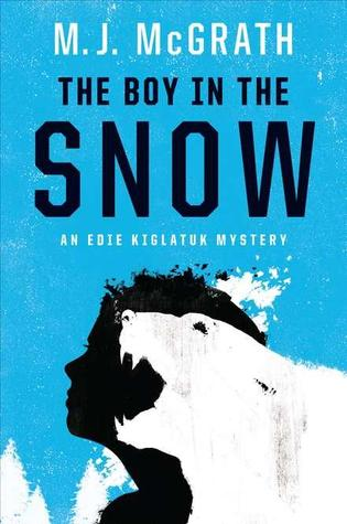 Book cover: The Boy in the Snow by M.j. McGrath
