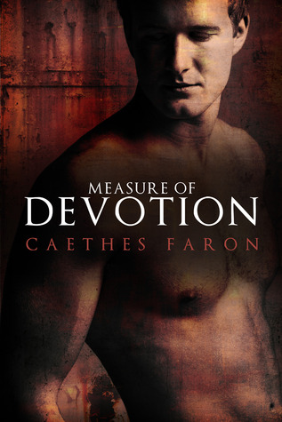 Measure of Devotion (Measure of Devotion, #1)