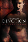 Measure of Devotion by Caethes Faron