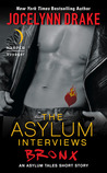 The Asylum Interviews by Jocelynn Drake
