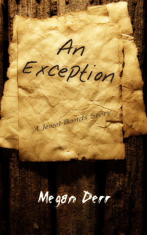 An Exception by Megan Derr