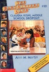 Claudia Kishi, Middle School Dropout by Ann M. Martin