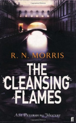 The Cleansing Flames (Porfiry Petrovich #4)