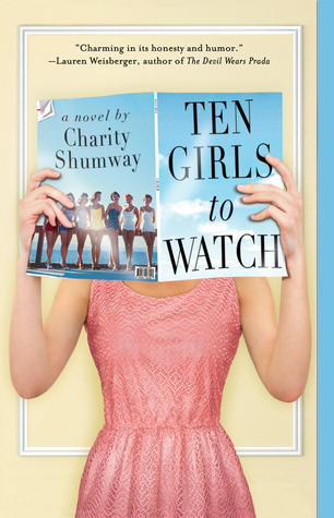 Ten Girls to Watch by Charity Shumway