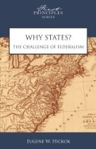Why States? by Eugene W. Hickok Jr.