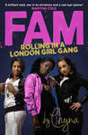 Fam: Rolling in a London Girl Gang