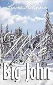 A Wife For Big John by Lauri Robinson