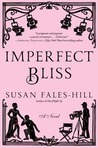 Imperfect Bliss: A Novel