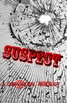 SUSPECT: A Confessional Anthology