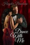 Dance With Me (The Everetts of Tyler, #1)