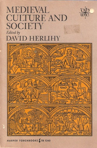 Medieval Culture and Society by David Herlihy