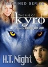 The Rise of Kyro (Entwined, #2)