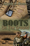 Boots on the Ground (Canada's Finest, #2)