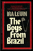 The Boys from Brazil (Mass Market Paperback)