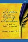 Letter to a Young Teacher by Joseph V. Landy, S.J.