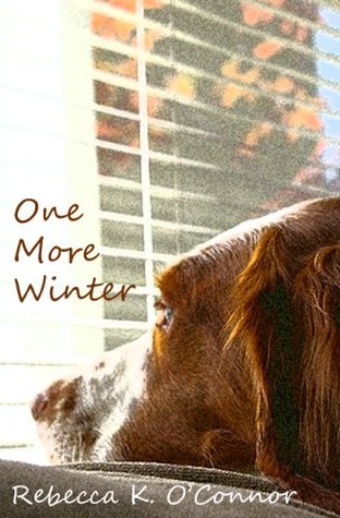 One More Winter by Rebecca K. O'Connor