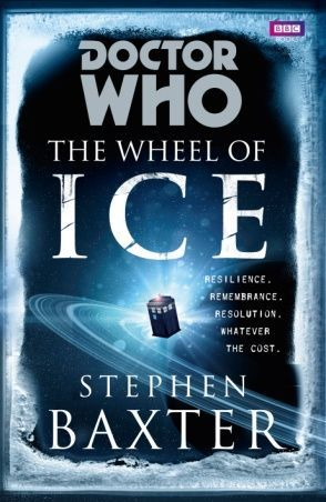 Doctor Who - The Wheel of Ice by Stephen Baxter