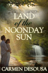 Land of the Noonday Sun (Nantahala Series, #1)