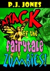 Attack of the Fairytale Zombies!