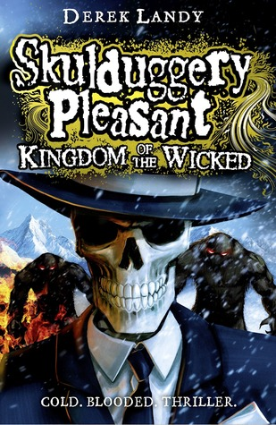 Kingdom of the Wicked (Skulduggery Pleasant 7) FIX? - Derek Landy