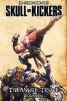 Skullkickers Volume 1: Treasure Trove