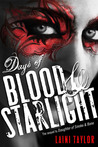 Days of Blood &amp; Starlight (Daughter of Smoke &amp; Bone, #2)