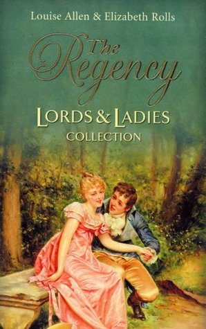 The Regency Lords & Ladies Collection: One Night with a Rake + The Dutiful Rake (Regency Lords & Ladies #17)
