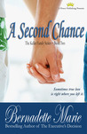 A Second Chance by Bernadette Marie