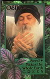 One Seed Makes the Whole Earth Green by Osho