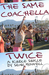 The Same Coachella Twice (Kindle Single)