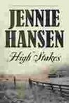 High Stakes by Jennie L. Hansen