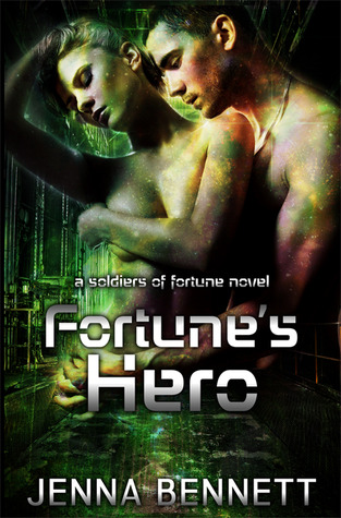 Fortune's Hero (Soldiers of Fortune, #1)