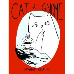 Cat & Gnome by Graham Roumieu