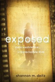 Exposed by Shannon M. Deitz